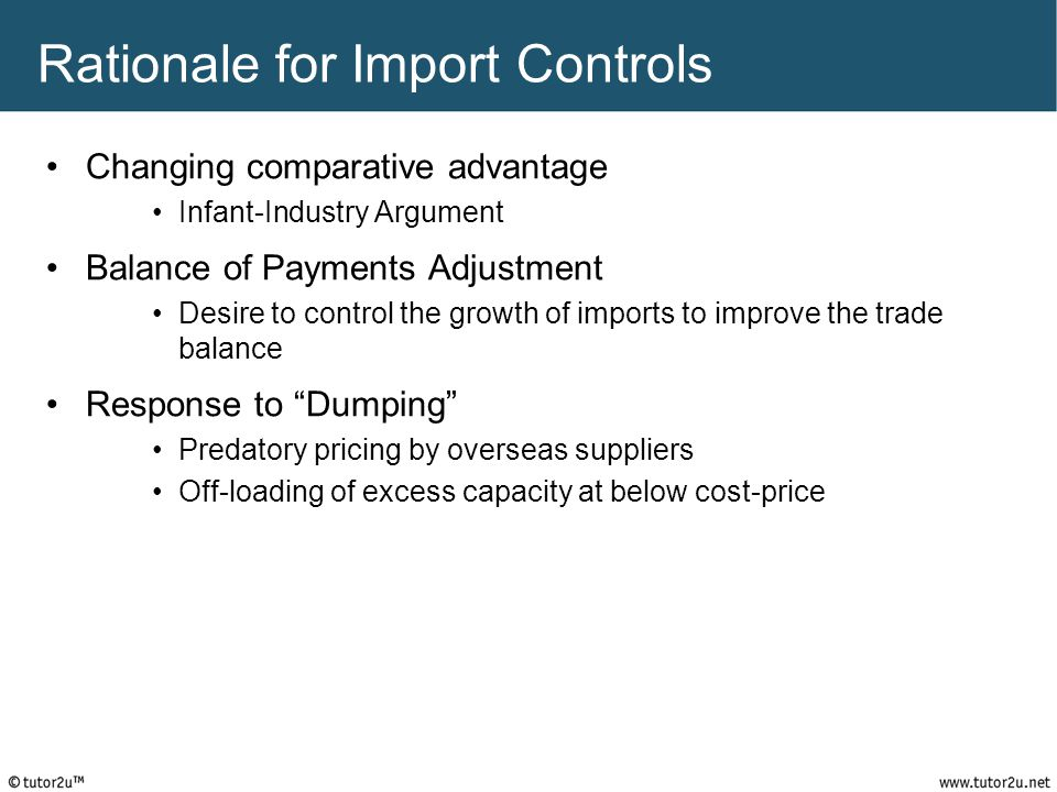 Rationale for Import Controls