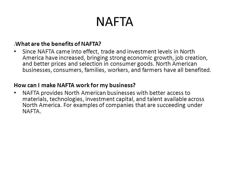 NAFTA =What are the benefits of NAFTA