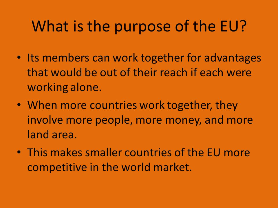 What is the purpose of the EU