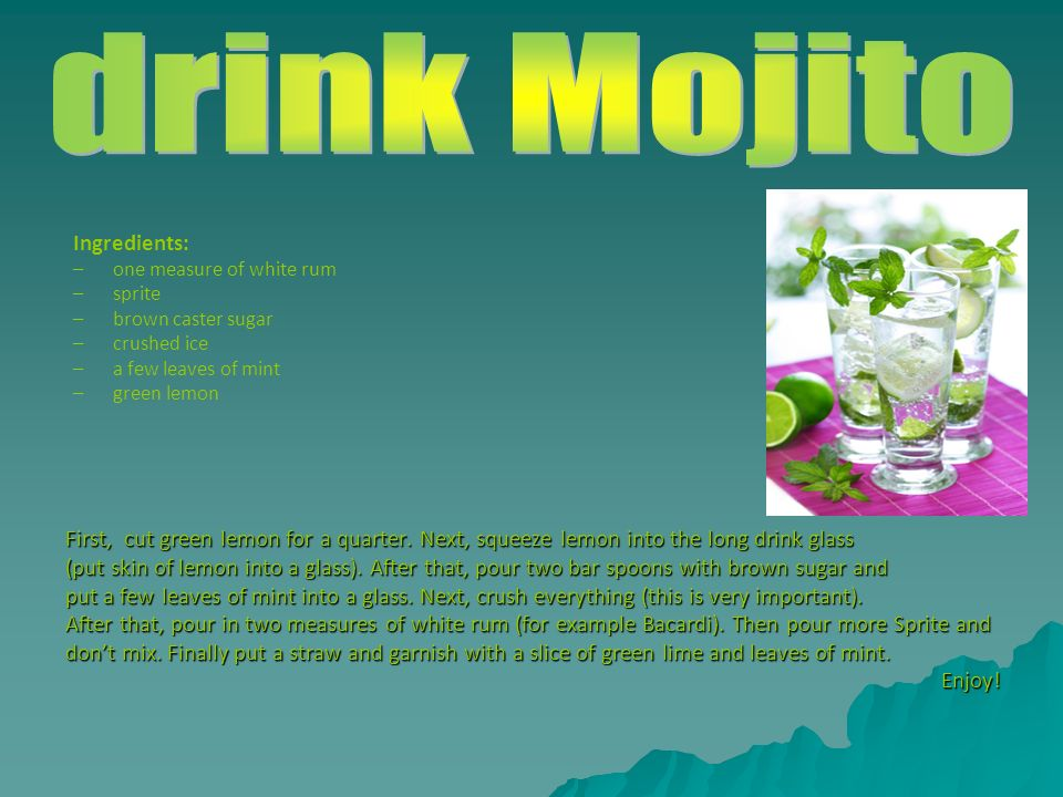 drink Mojito Ingredients: