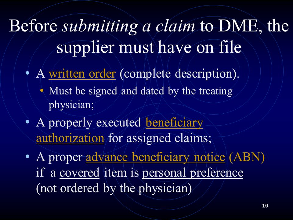 reputable site 215d7 daaed Before submitting a claim to DME, the supplier must have on file