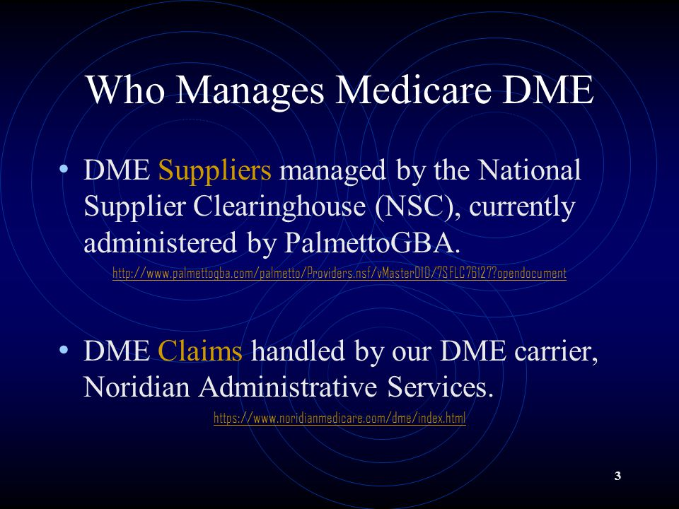 info for e0927 c877c Who Manages Medicare DME