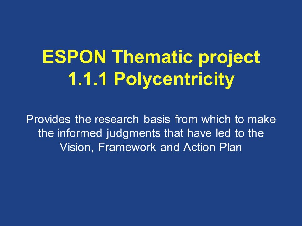 ESPON Thematic project 1. 1