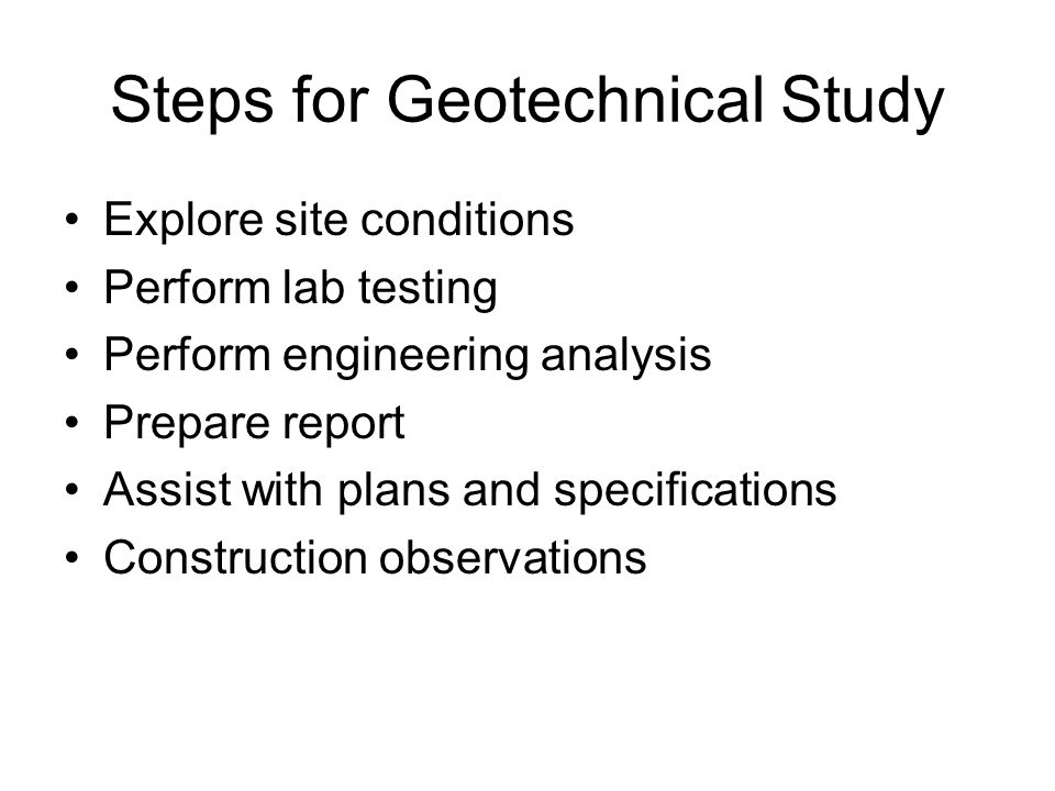 Steps for Geotechnical Study