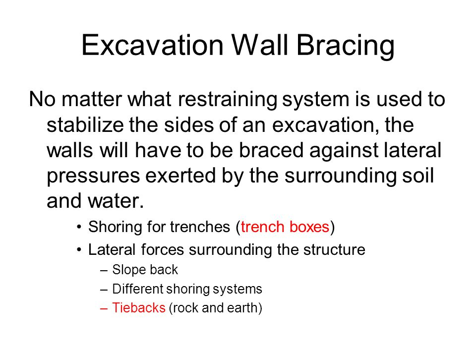 Excavation Wall Bracing
