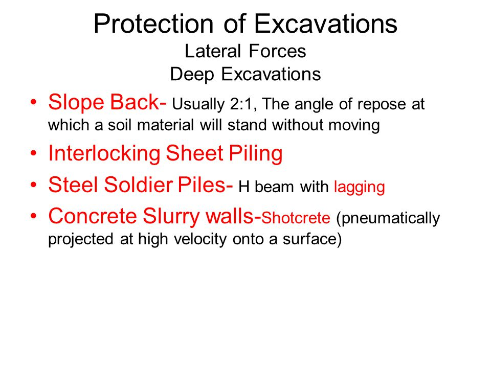 Protection of Excavations Lateral Forces Deep Excavations