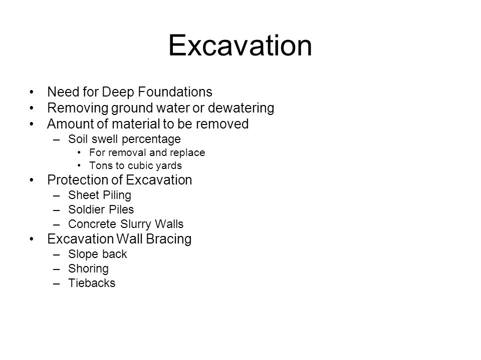 Excavation Need for Deep Foundations