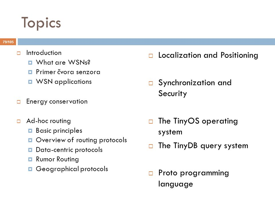 Topics Localization and Positioning Synchronization and Security