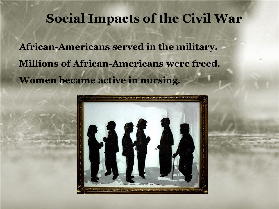 Social Impacts of the Civil War