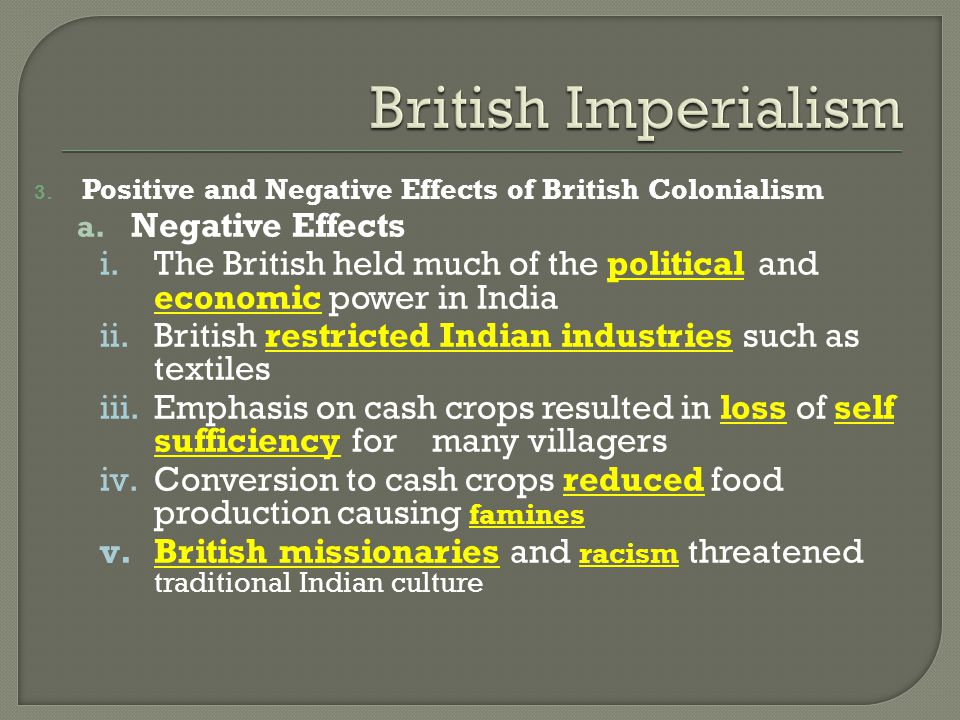 positive effects of imperialism in india