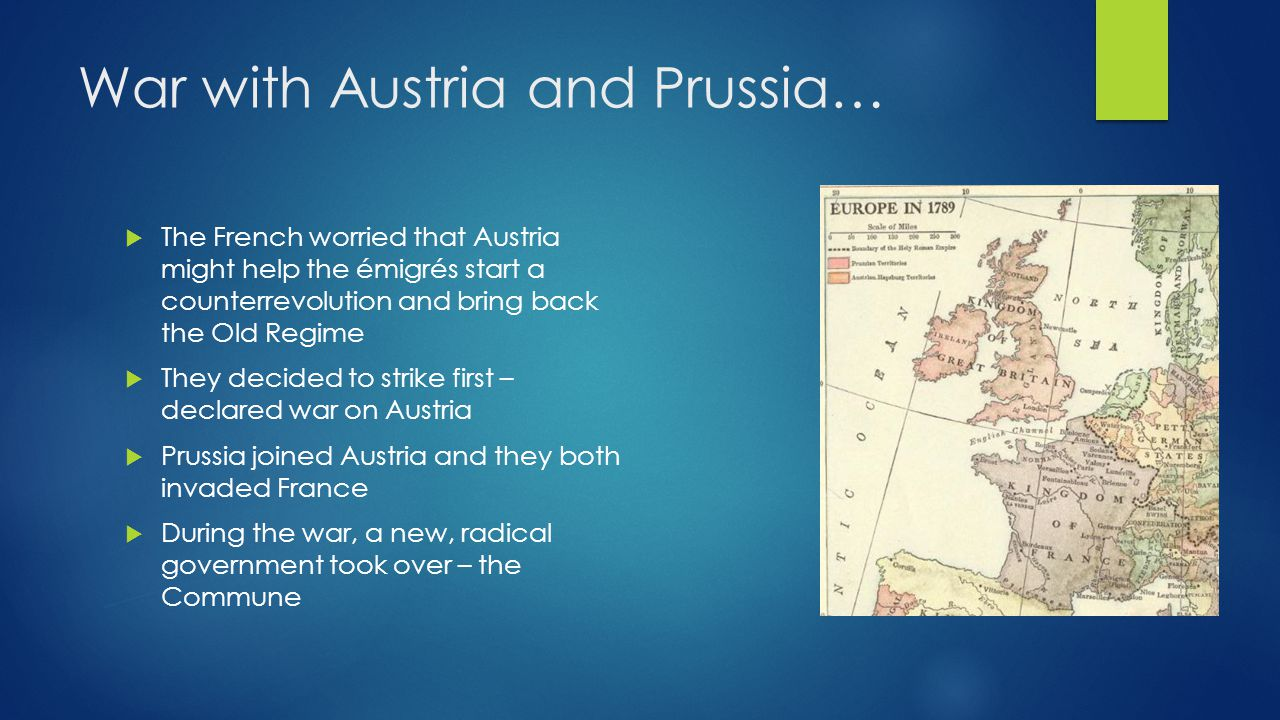 War with Austria and Prussia…