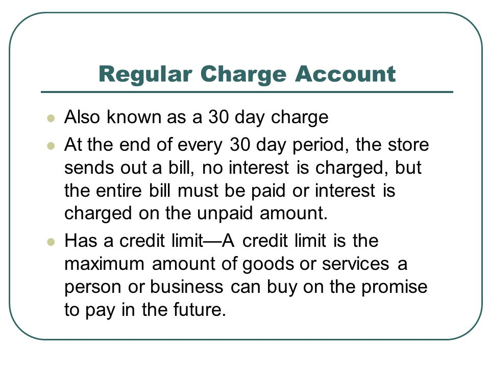 Regular Charge Account