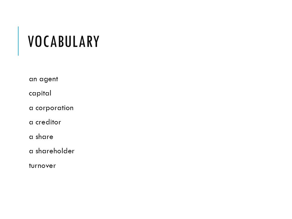 vocabulary an agent capital a corporation a creditor a share