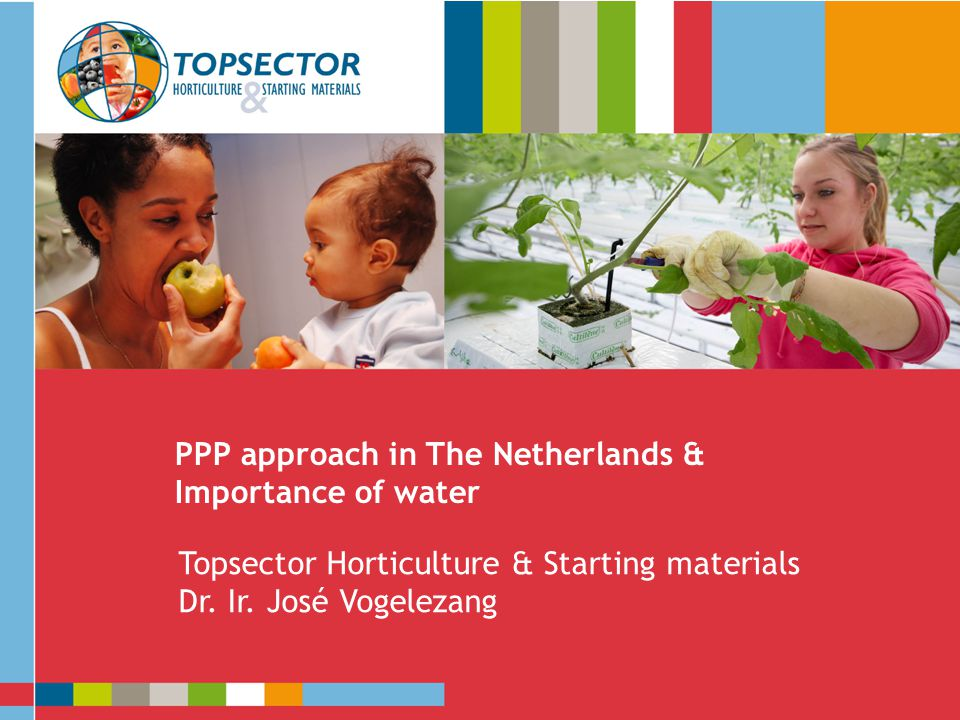 PPP approach in The Netherlands & Importance of water Presentatie