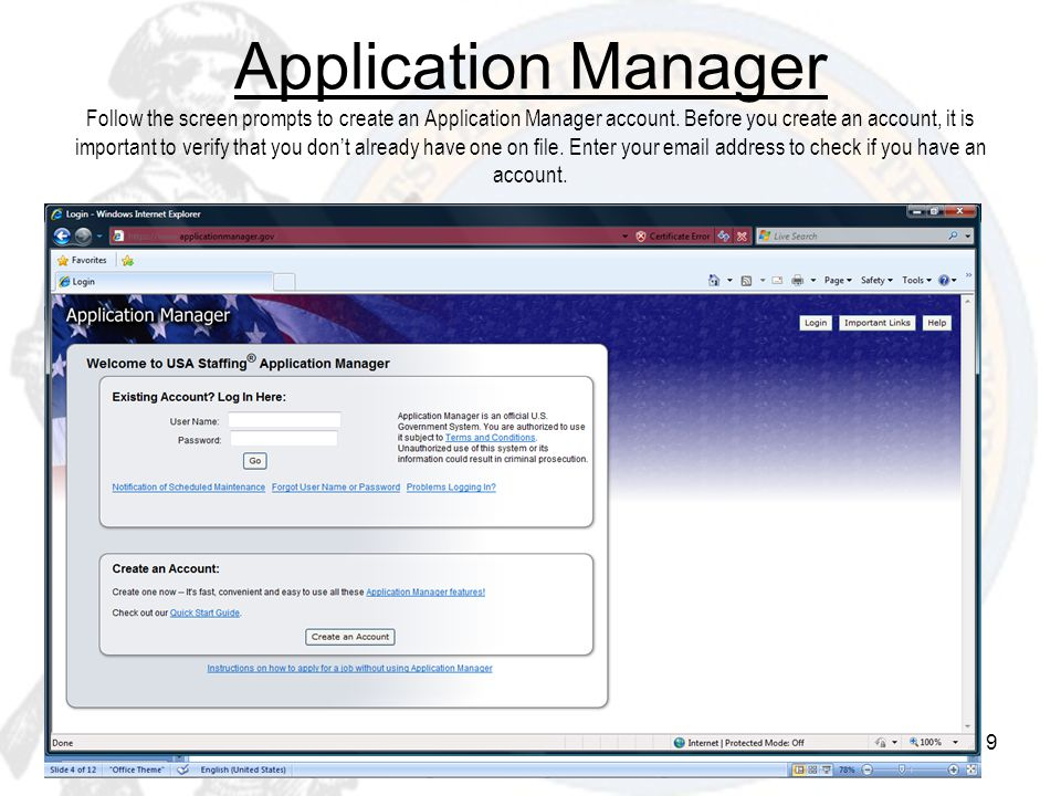 Application Manager Follow the screen prompts to create an Application Manager account.