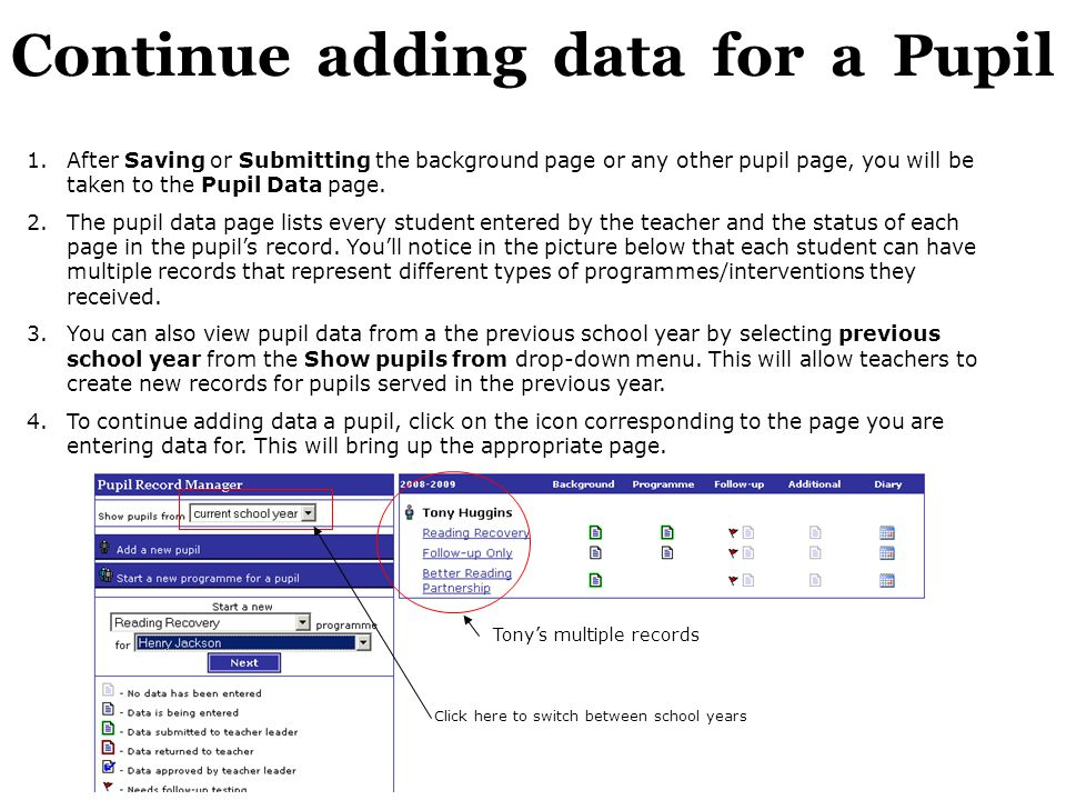 Continue adding data for a Pupil