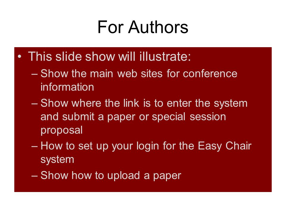 For Authors This slide show will illustrate: