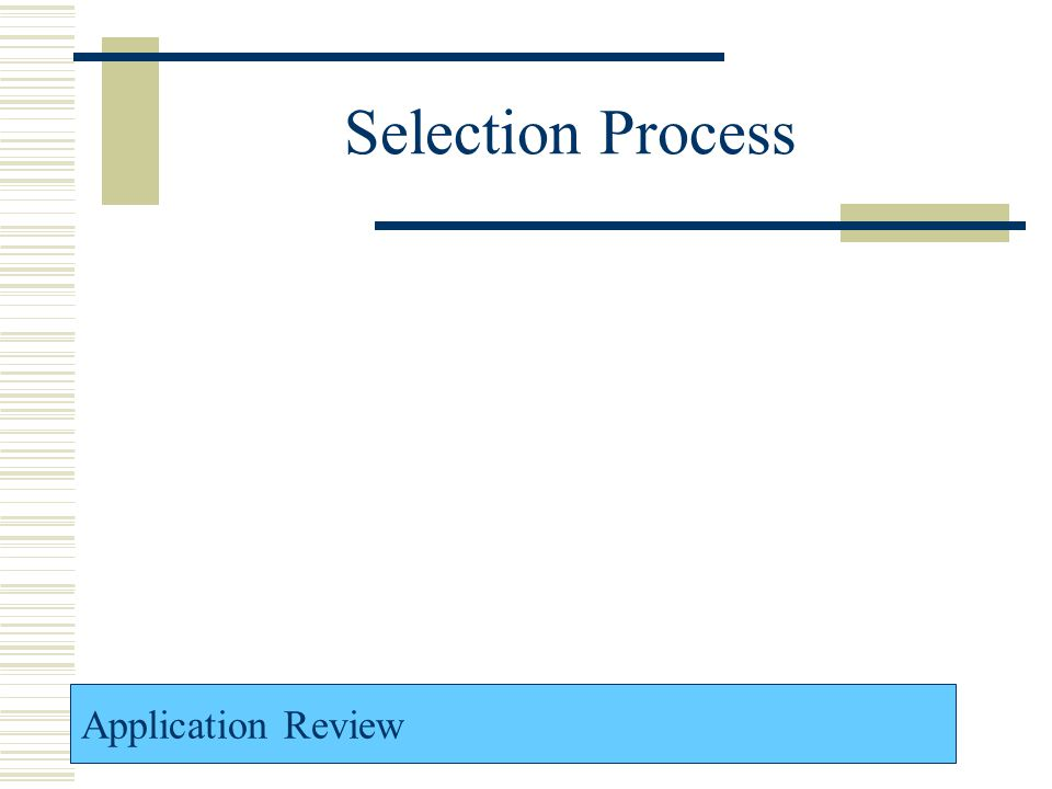 Selection Process Application Review