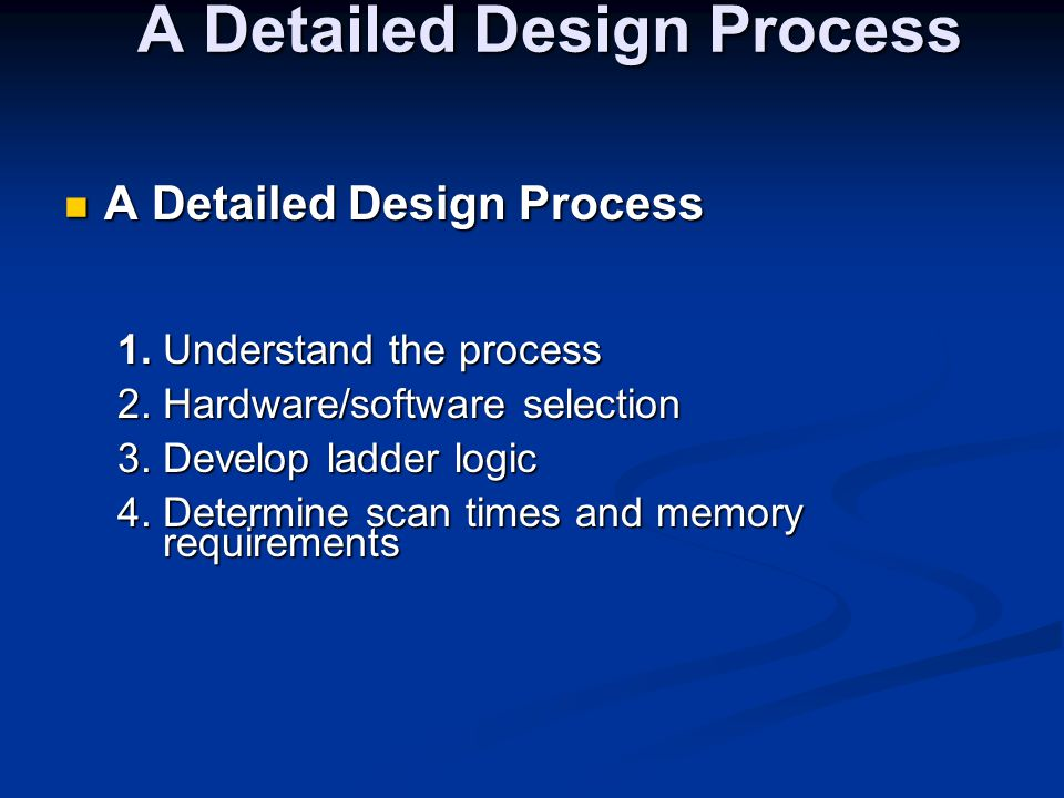 A Detailed Design Process