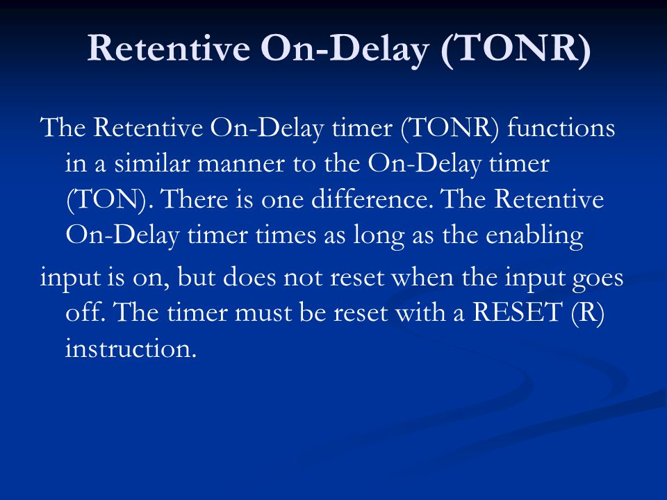 Retentive On-Delay (TONR)
