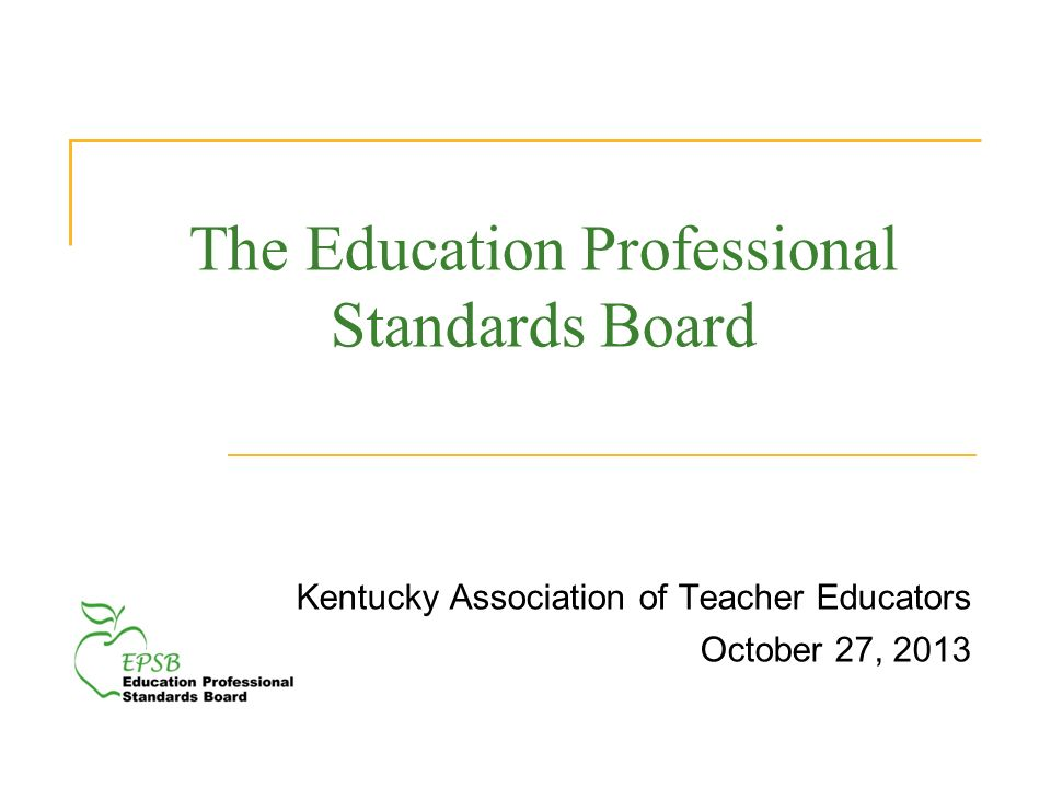 The Education Professional Standards Board