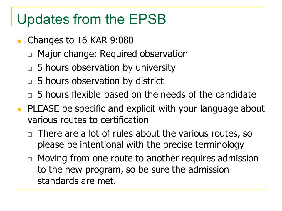 Updates from the EPSB Changes to 16 KAR 9:080