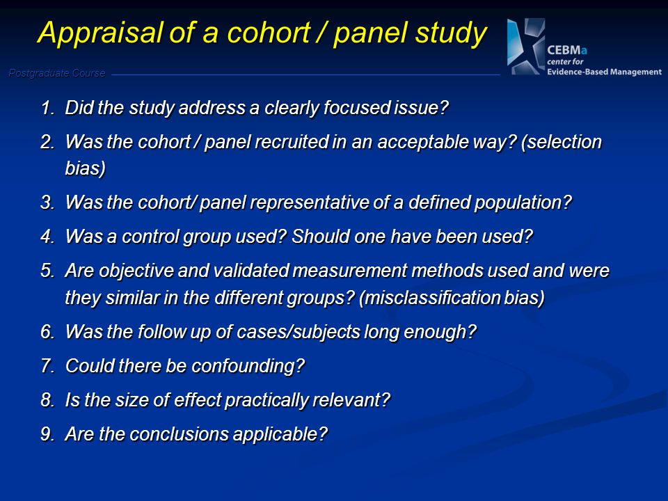 Appraisal of a cohort / panel study