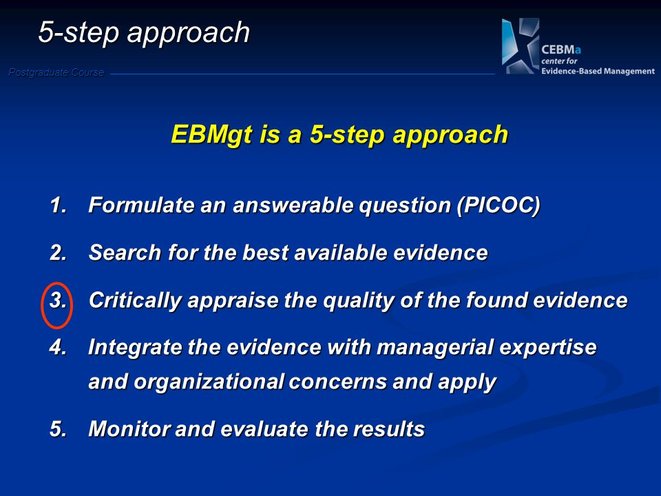 EBMgt is a 5-step approach
