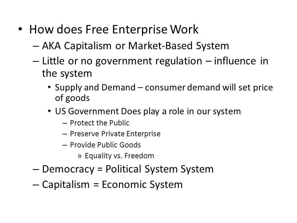 How does Free Enterprise Work