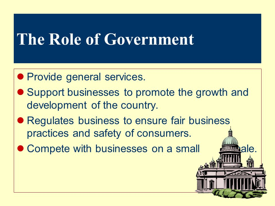 The Role of Government Provide general services.