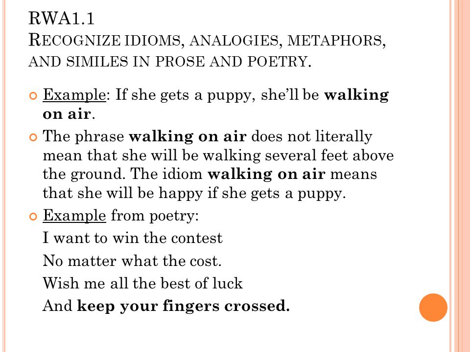 Rwa 11 Recognize Idioms Analogies Metaphors And Similes In Prose