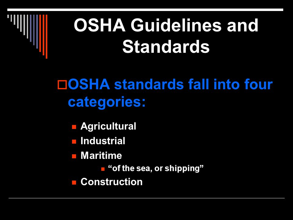 OSHA Guidelines and Standards