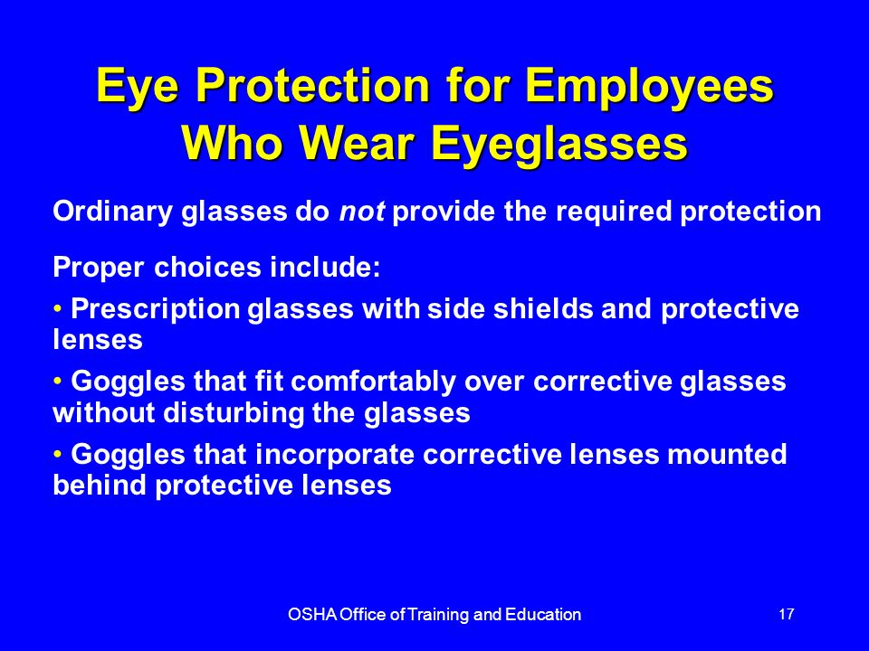 Eye Protection for Employees Who Wear Eyeglasses