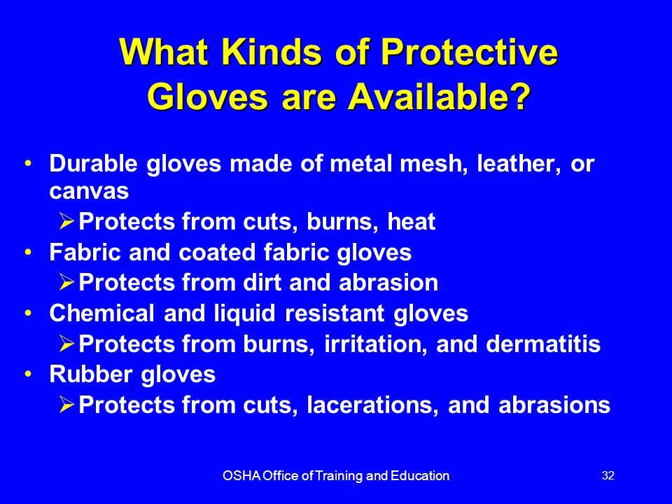 What Kinds of Protective Gloves are Available