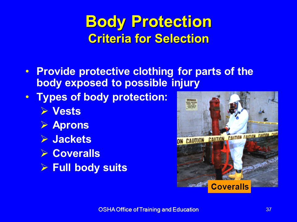 Body Protection Criteria for Selection