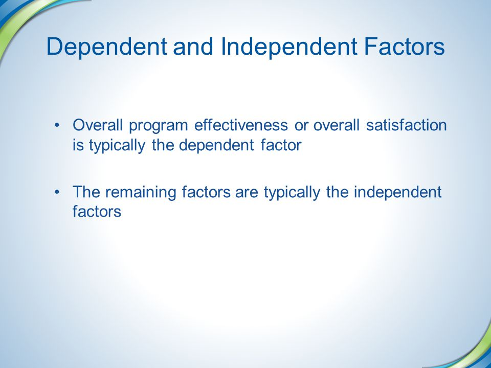 Dependent and Independent Factors