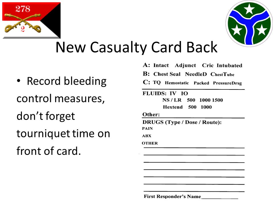 New Casualty Card Back Record bleeding control measures, don't forget