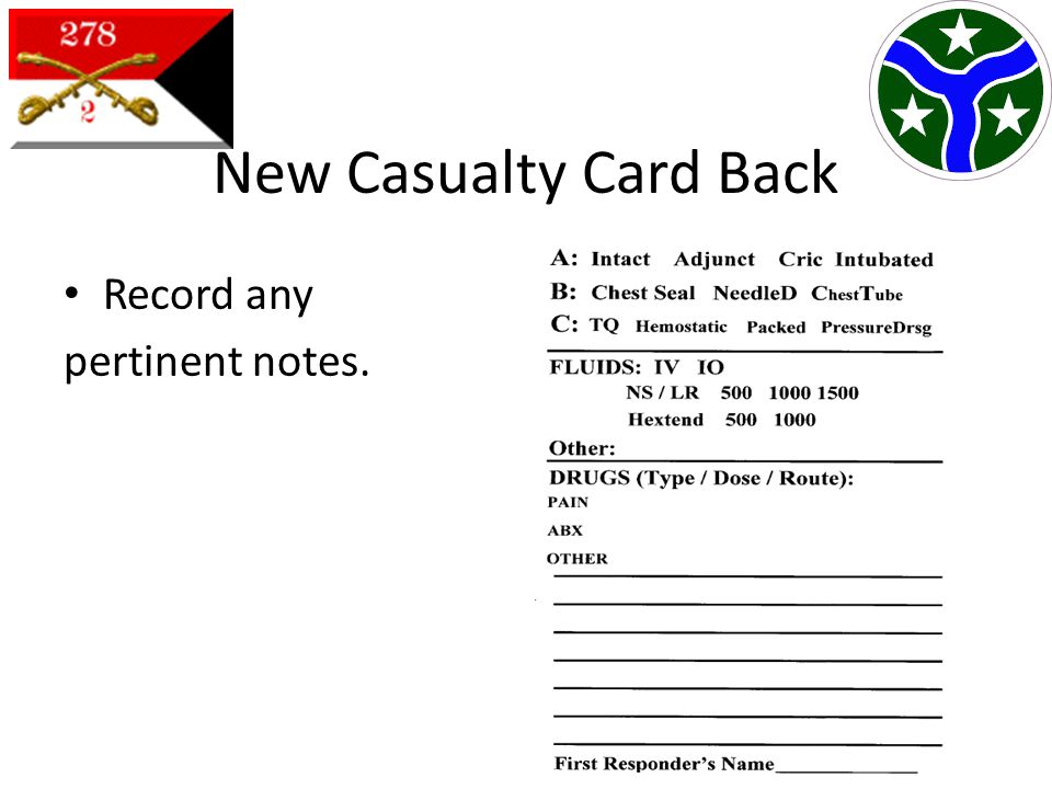 New Casualty Card Back Record any pertinent notes.