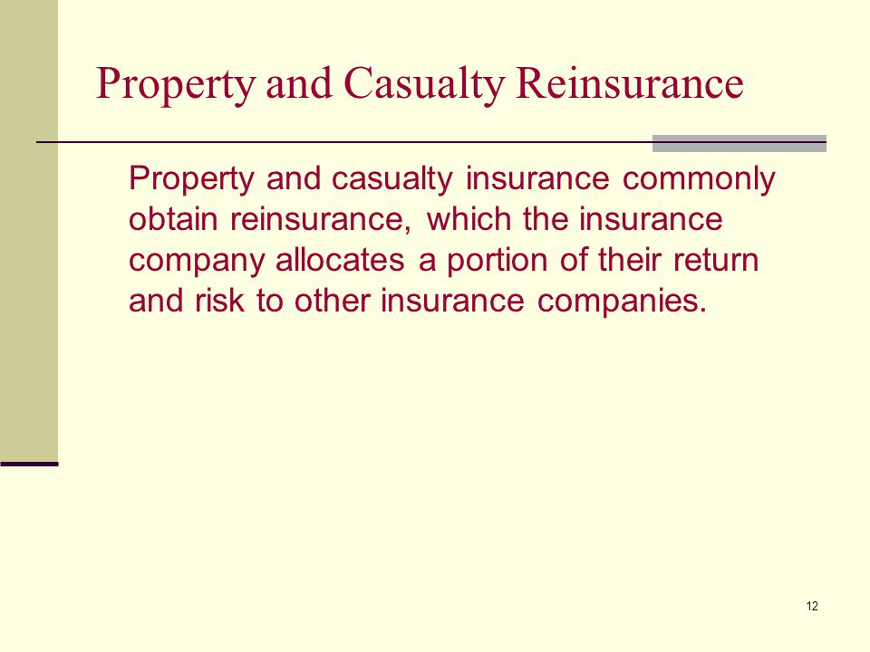 Property and Casualty Reinsurance