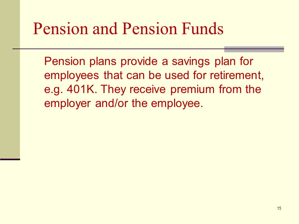 Pension and Pension Funds