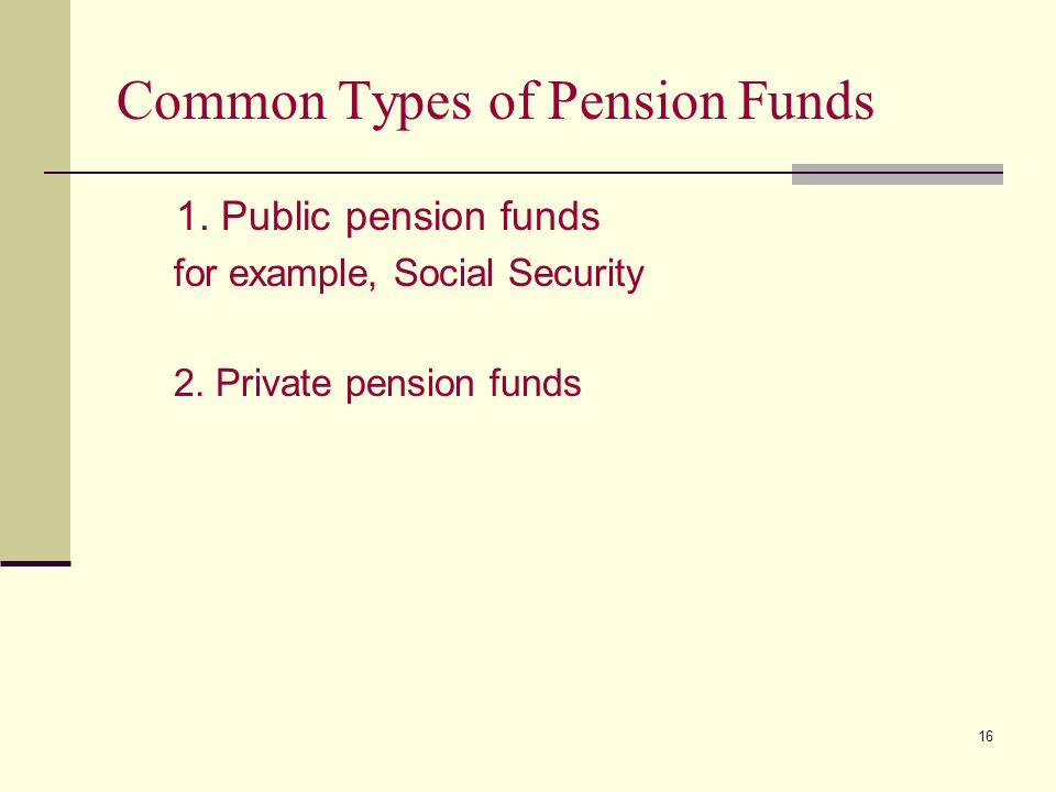 Common Types of Pension Funds