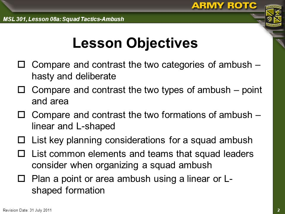 Lesson Objectives Compare and contrast the two categories of ambush – hasty and deliberate.