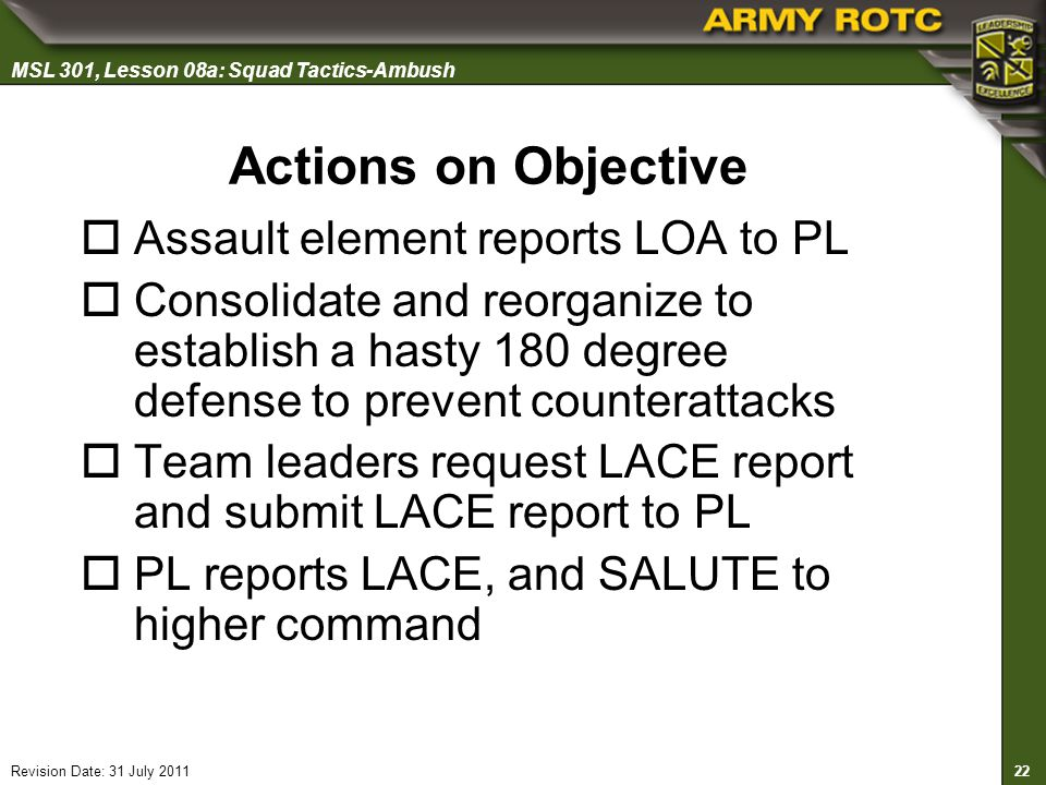 Actions on Objective Assault element reports LOA to PL