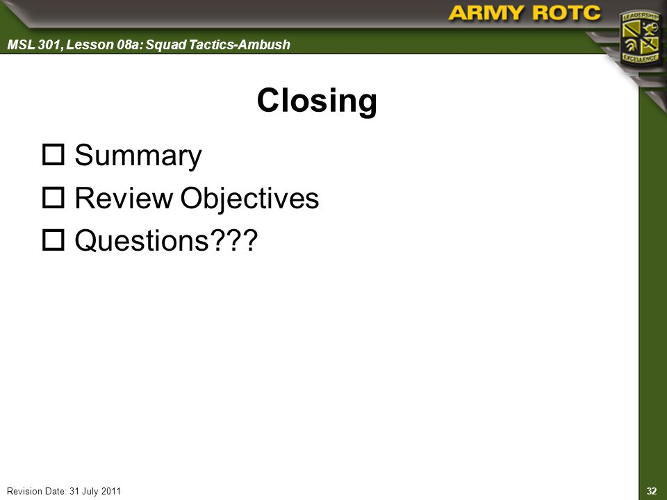Closing Summary Review Objectives Questions Slide 32 of 30