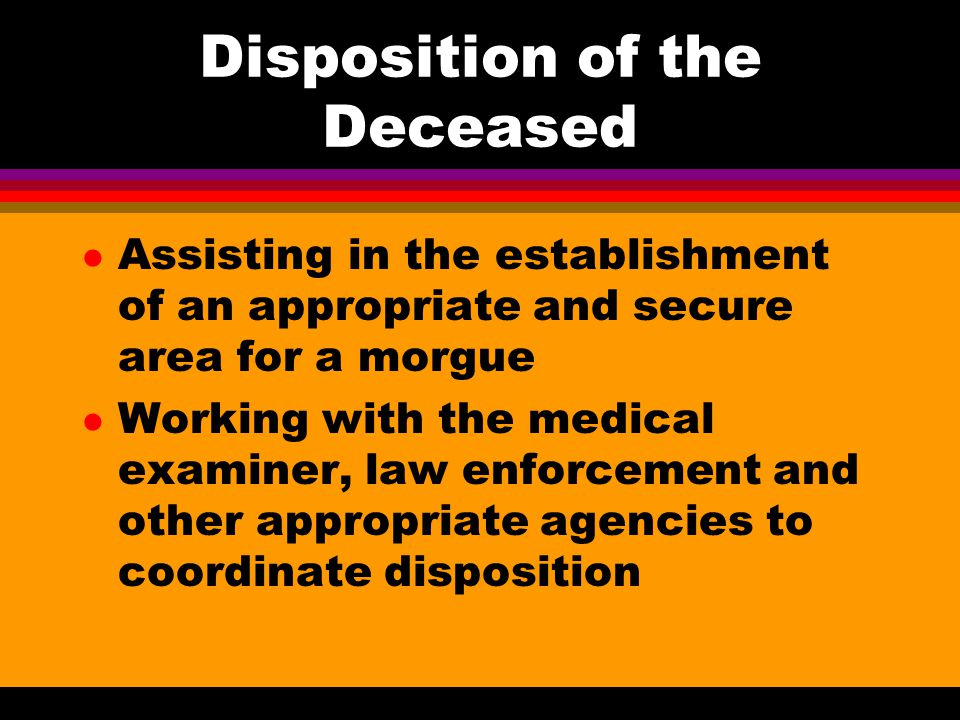 Disposition of the Deceased