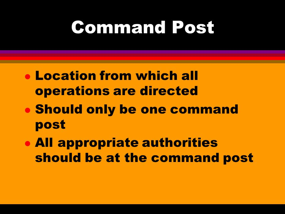 Command Post Location from which all operations are directed