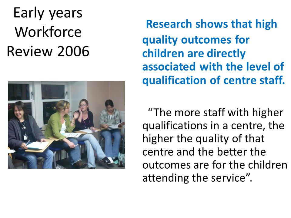 Early years Workforce Review 2006