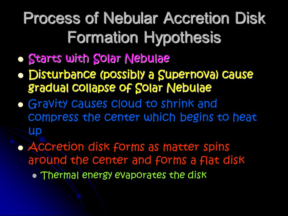 Process of Nebular Accretion Disk Formation Hypothesis