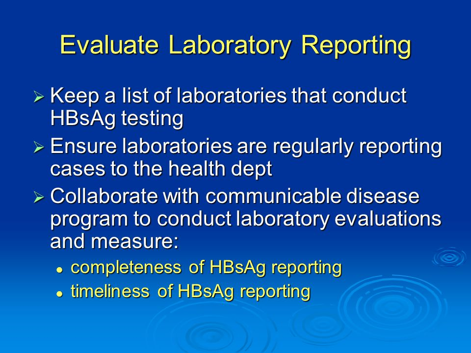 Evaluate Laboratory Reporting