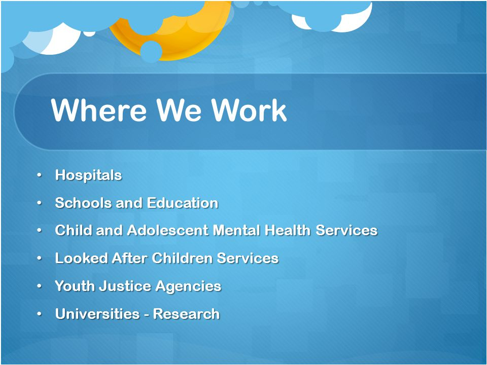 Where We Work Hospitals Schools and Education